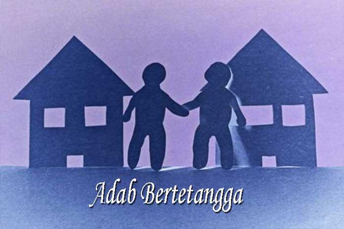 Adab Bertetangga