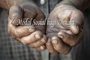 Modal Sosial bagi Dhuafa