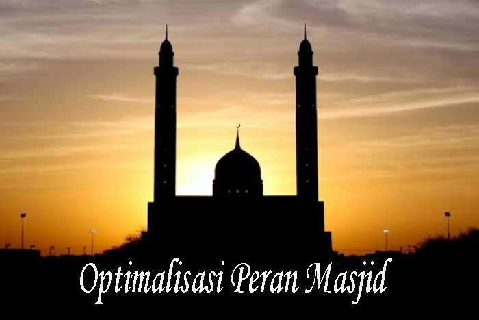 Optimalisasi Peran Masjid